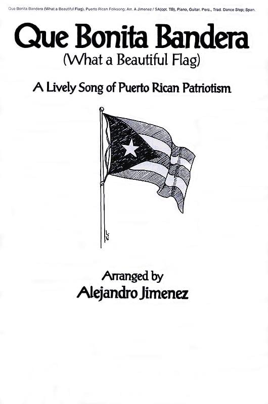 Que Bonita Bandera - What A Beautiful Flag - Puerto Rico