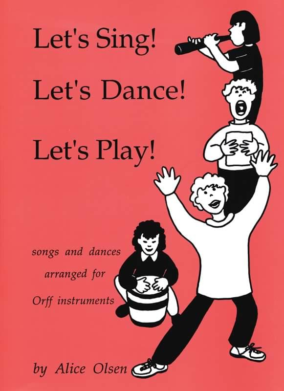 Let's Sing! Let's Dance! Let's Play!