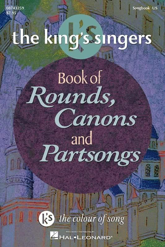 King's Singers Book Of Rounds, Canons and Partsongs