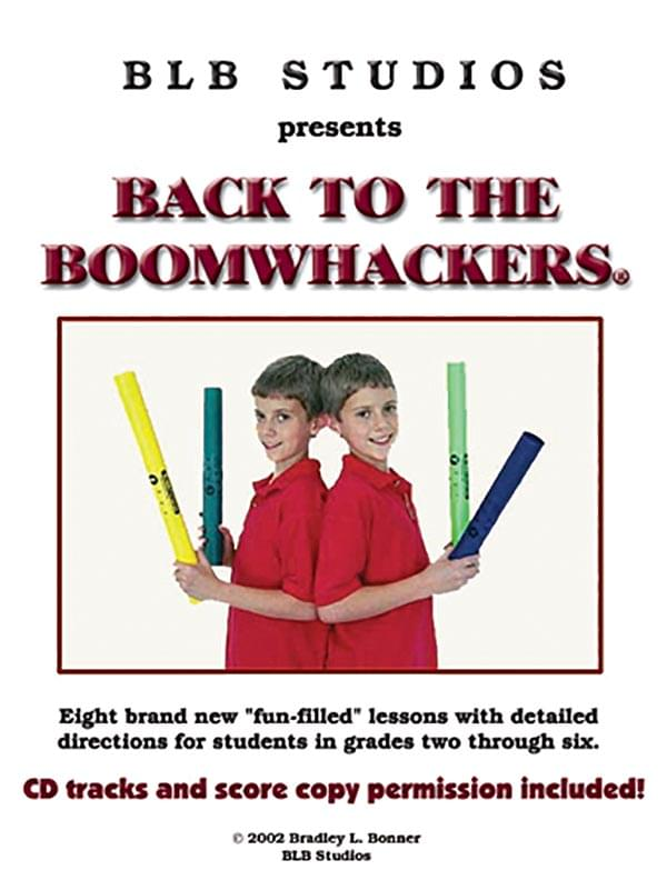 Back To The Boomwhackers®