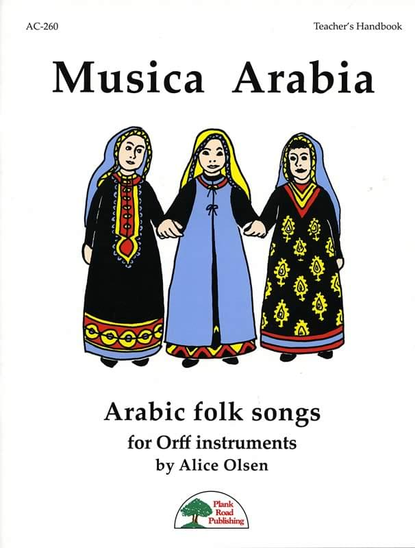 Musica Arabia - Arabic Folk Songs For Orff Instruments