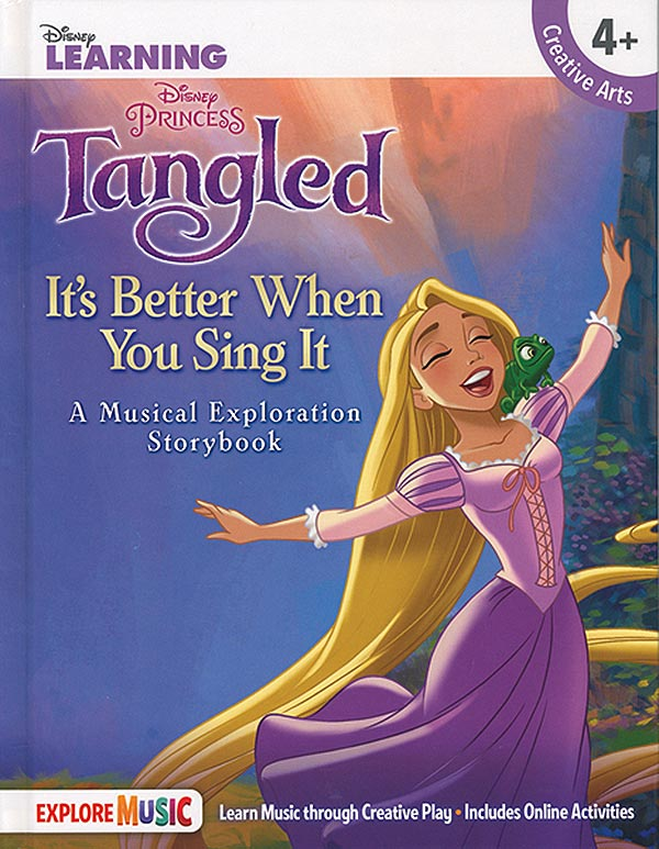 Tangled - It's Better When You Sing It: A Musical Exploration Storybook