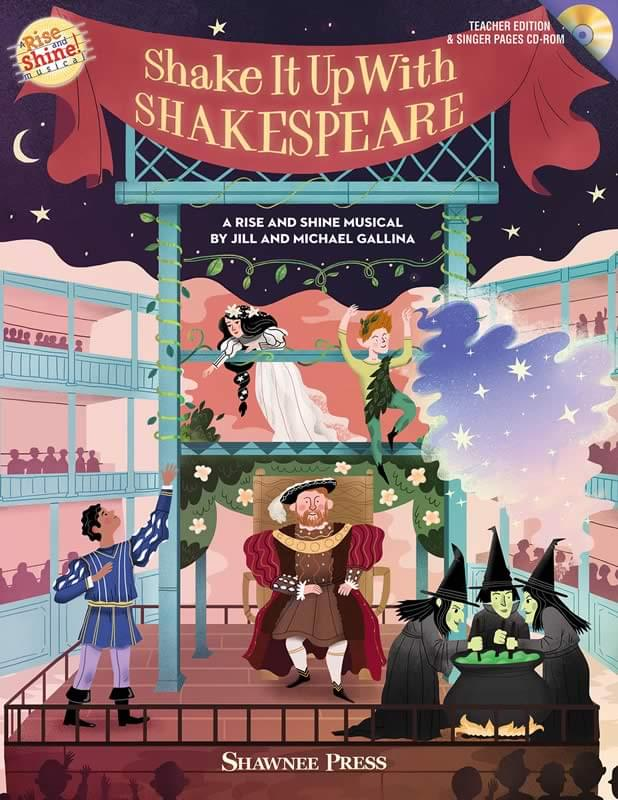 Shake It Up with Shakespeare - Teacher Edition & Singer Pages CD-ROM