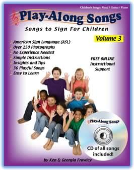 Play-Along Songs Vol. 3: Children's Songs To Sign - Book/CD