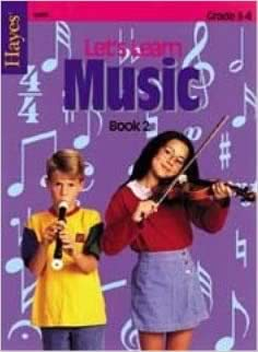Let's Learn Music Book 2: Grades 3-4
