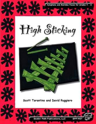 High Sticking: Xylophone and Marimba Pieces for Grades 4-8