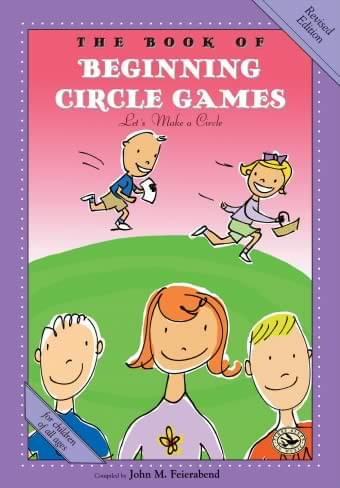 The Book of Beginning Circle Games: Let's Make A Circle