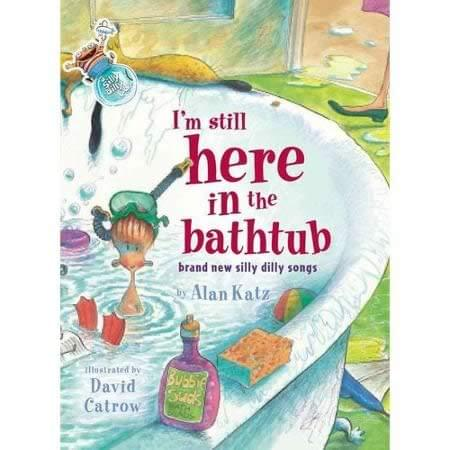 I'm Still Here In The Bathtub - Book