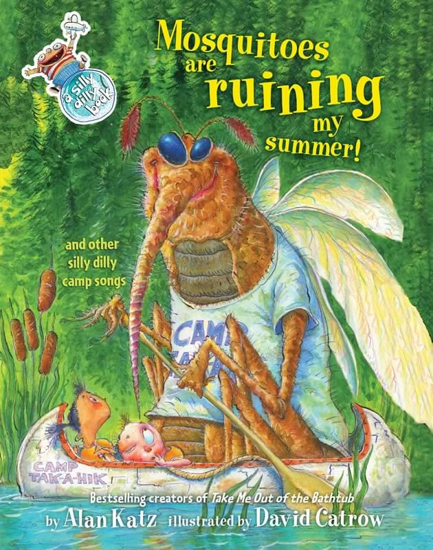 Mosquitoes Are Ruining My Summer! And Other Silly Dilly Camp Songs - Book