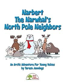 Narbert The Narwhal's North Pole Neighbors