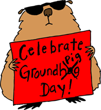 Groundpig Day
