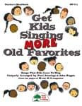 Get Kids Singing MORE Old Favorites - Downloadable Collection