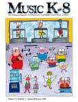 Music K-8, Vol 15, No 3 - Downloadable Issue (Magazine, Audio, Parts)
