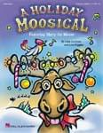 A Holiday Moosical - Classroom Kit UPC: 4294967295 ISBN: 9781480360228