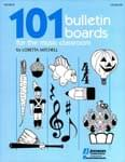 101 Bulletin Boards for the Music Classroom