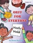 Orff For Everyone - Mostly Modal