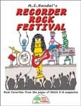 M.C. Handel's Recorder Rock Festival - Hard Copy Book/Downloadable Audio