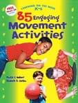 85 Engaging Movement Activities