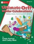 Ultimate Orff: Winter Celebrations