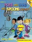 Pots And Pans And Spoons, Oh My! - Book/CD