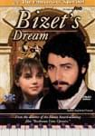 The Composers' Specials - Bizet's Dream - DVD UPC: 320448 ISBN: 9781894449649