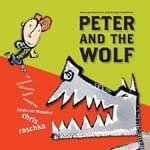 Peter And The Wolf - Book - Retold By Chris Raschka