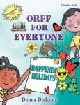 Orff For Everyone - Happenin' Holidays
