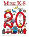 Music K-8, Vol. 20, No. 1 - Downloadable Issue (Magazine, Audio, Parts)