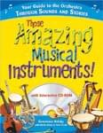 Those Amazing Musical Instruments! - Book/CD-ROM