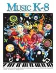 Music K-8, Vol. 20, No. 5