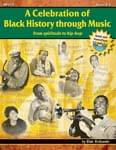 A Celebration Of Black History Through Music - Book/Enhanced CD ISBN: 9781429115032