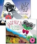 Both Jazz Fly Books/CDs (The Jazz Fly & Jazz Fly 2)