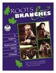 Roots & Branches - A Legacy Of Multicultural Music For Children