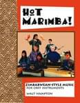 Hot Marimba! - Zimbabwean-Style Music For Orff Instruments