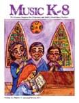 Music K-8, Vol. 21, No. 3
