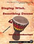 Singing Wind, Breathing Drums