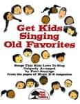 Get Kids Singing Old Favorites - Downloadable Collection