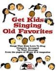 Get Kids Singing Old Favorites