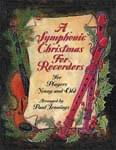 Symphonic Christmas For Recorders, A - Hard Copy Book/Downloadable Audio