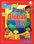 Sing And Play The Global Way