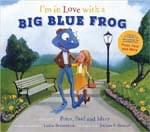 I'm In Love With A Big Blue Frog - Book/CD