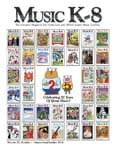 Music K-8, Vol. 25, No. 1