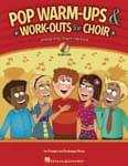 Pop Warm-Ups & Work-Outs For Choir 1