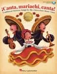 ¡Canta, Mariachi, Canta!  - Teacher's Edition (w/ Online Audio & PDF Access) UPC: 4294967295 ISBN: 9781495062407