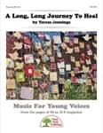 A Long, Long Journey To Heal - Downloadable Kit with Video File