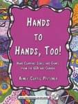 Hands To Hands, Too! - Book