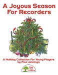 A Joyous Season For Recorders - Convenience Combo Kit (kit w/CD & download)