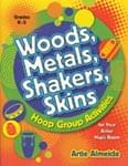 Woods, Metals, Shakers, Skins - Book w/Digital Access