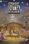 Straight Outta Bethlehem - Choral Book