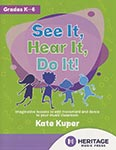 See It, Hear It, Do It! - Book/Digital Access